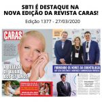 SBTI É DESTAQUE NA NOVA EDIÇÃO DA REVISTA CARAS!